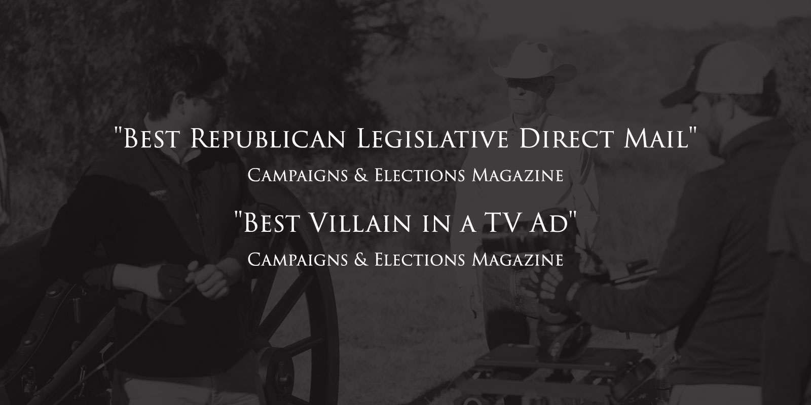 """Best Republican Legislative Direct Mail"" and ""Best Villain in a TV Ad"""
