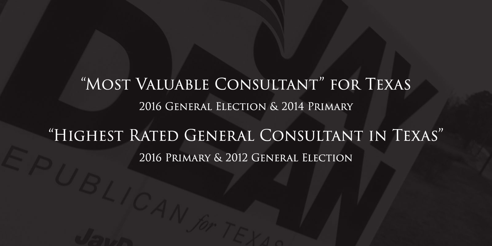 """Most Valuable Consultant"" for Texas and ""Highest Rated General Consultant in Texas"""